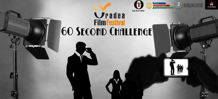 #Oradea Film Festival prezintă 60 Second Challenge #1